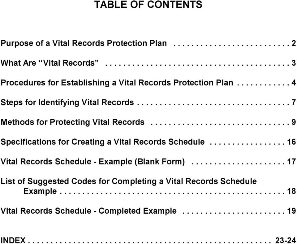 .. 7 Methods for Protecting Vital Records... 9 Specifications for Creating a Vital Records Schedule.