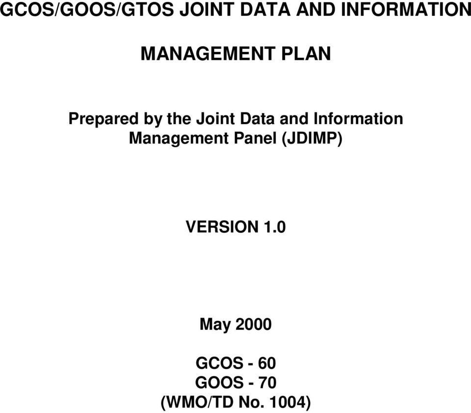 and Information Management Panel (JDIMP)
