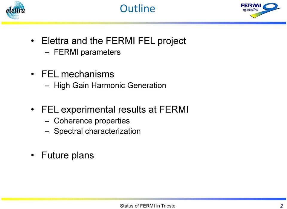 FEL experimental results at FERMI Coherence properties