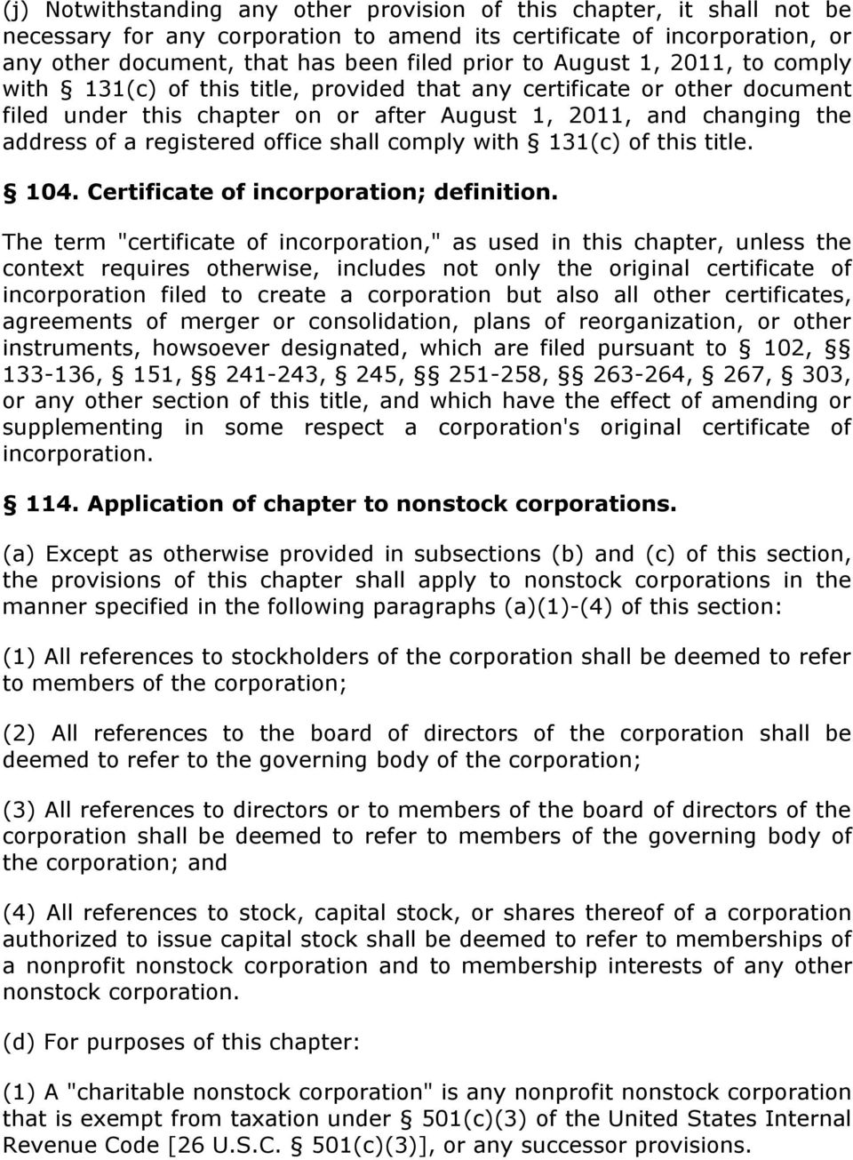 office shall comply with 131(c) of this title. 104. Certificate of incorporation; definition.