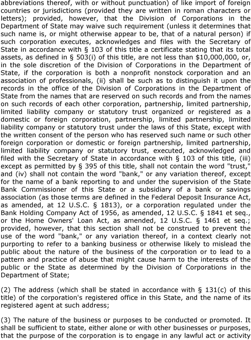executes, acknowledges and files with the Secretary of State in accordance with 103 of this title a certificate stating that its total assets, as defined in 503(i) of this title, are not less than
