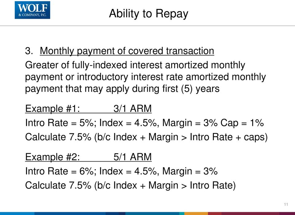 introductory interest rate amortized monthly payment that may apply during first (5) years Example #1: 3/1 ARM