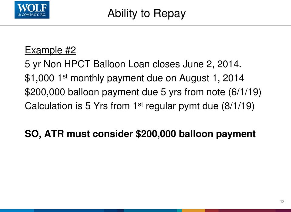 balloon payment due 5 yrs from note (6/1/19) Calculation is 5 Yrs from