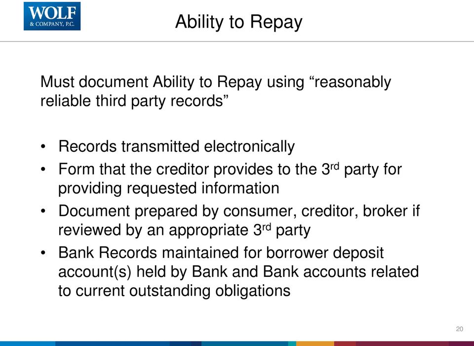 information Document prepared by consumer, creditor, broker if reviewed by an appropriate 3 rd party Bank