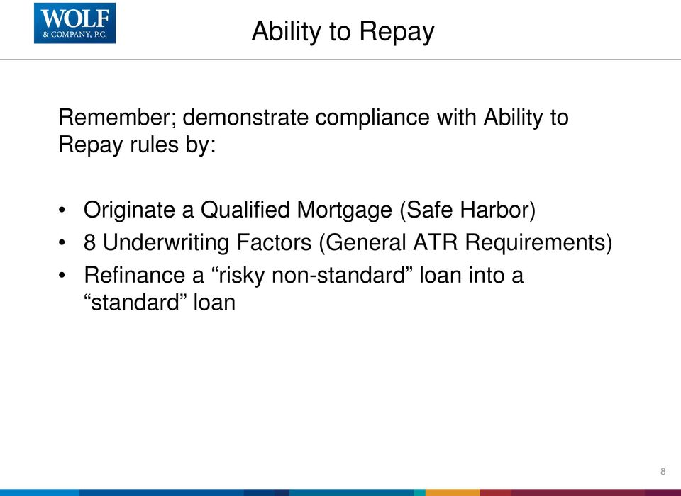 (Safe Harbor) 8 Underwriting Factors (General ATR