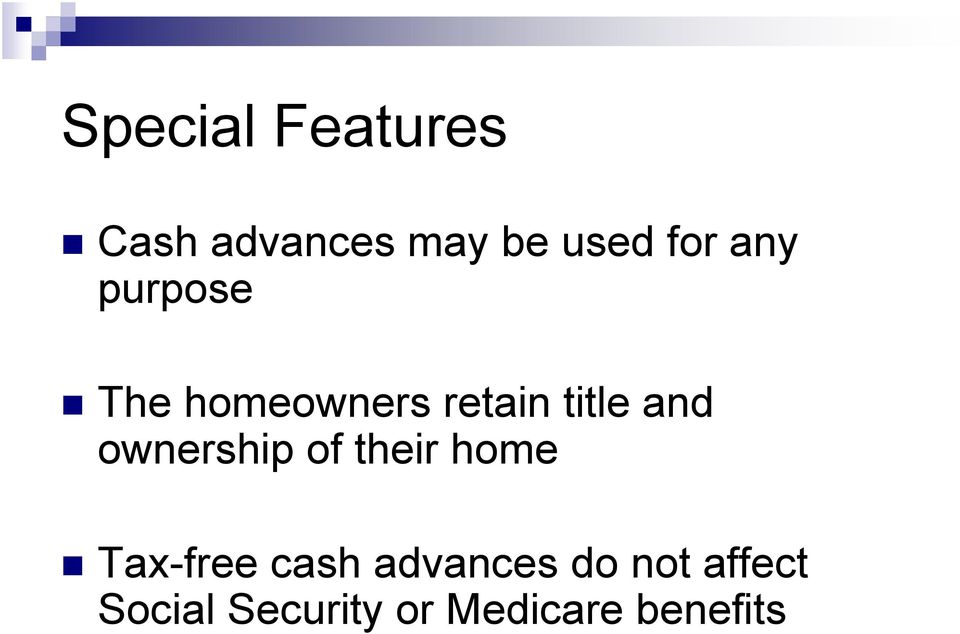 ownership of their home Tax-free cash advances