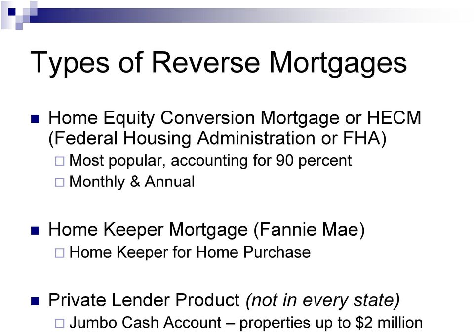 & Annual Home Keeper Mortgage (Fannie Mae) Home Keeper for Home Purchase