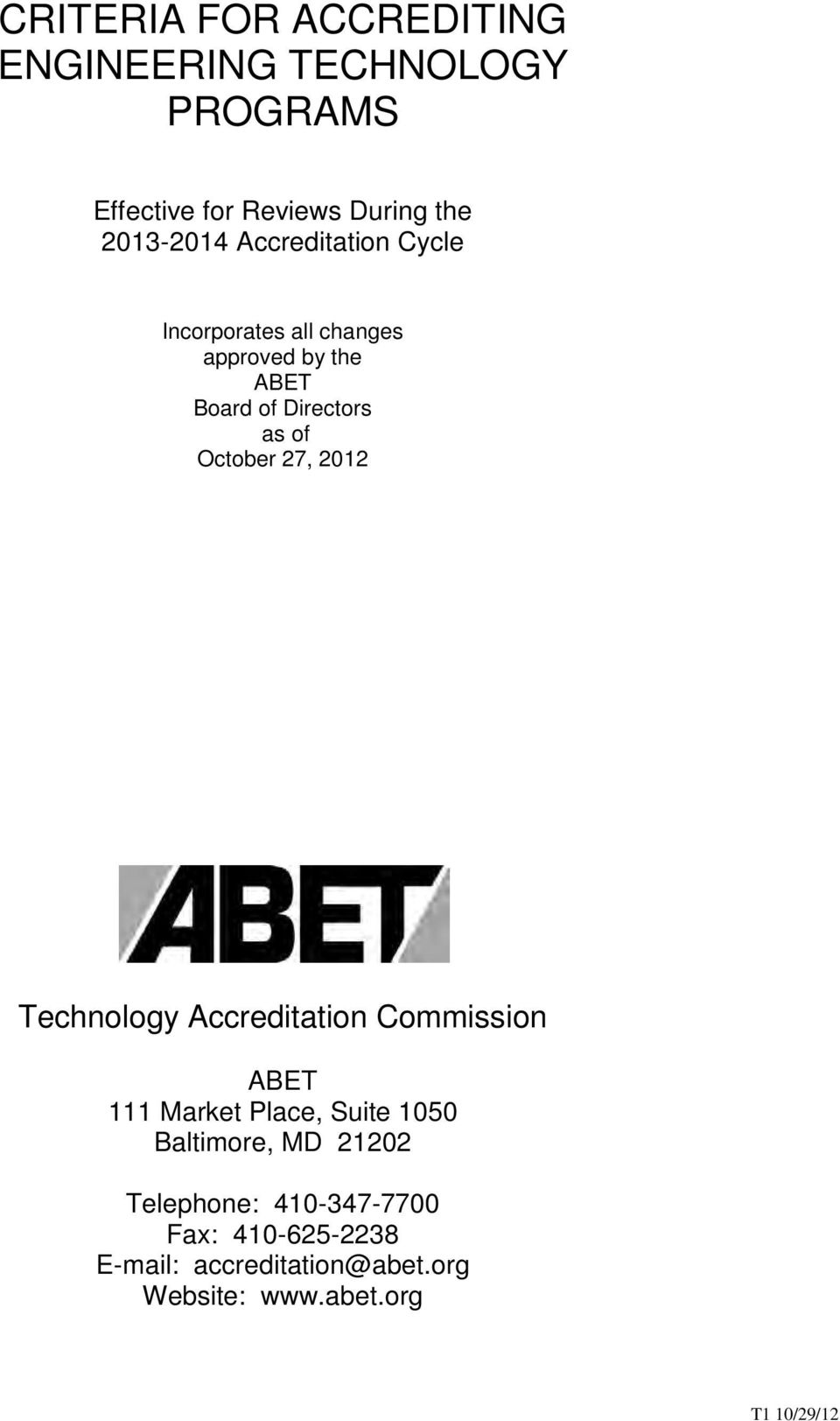 27, 2012 Technology Accreditation Commission ABET 111 Market Place, Suite 1050 Baltimore, MD 21202