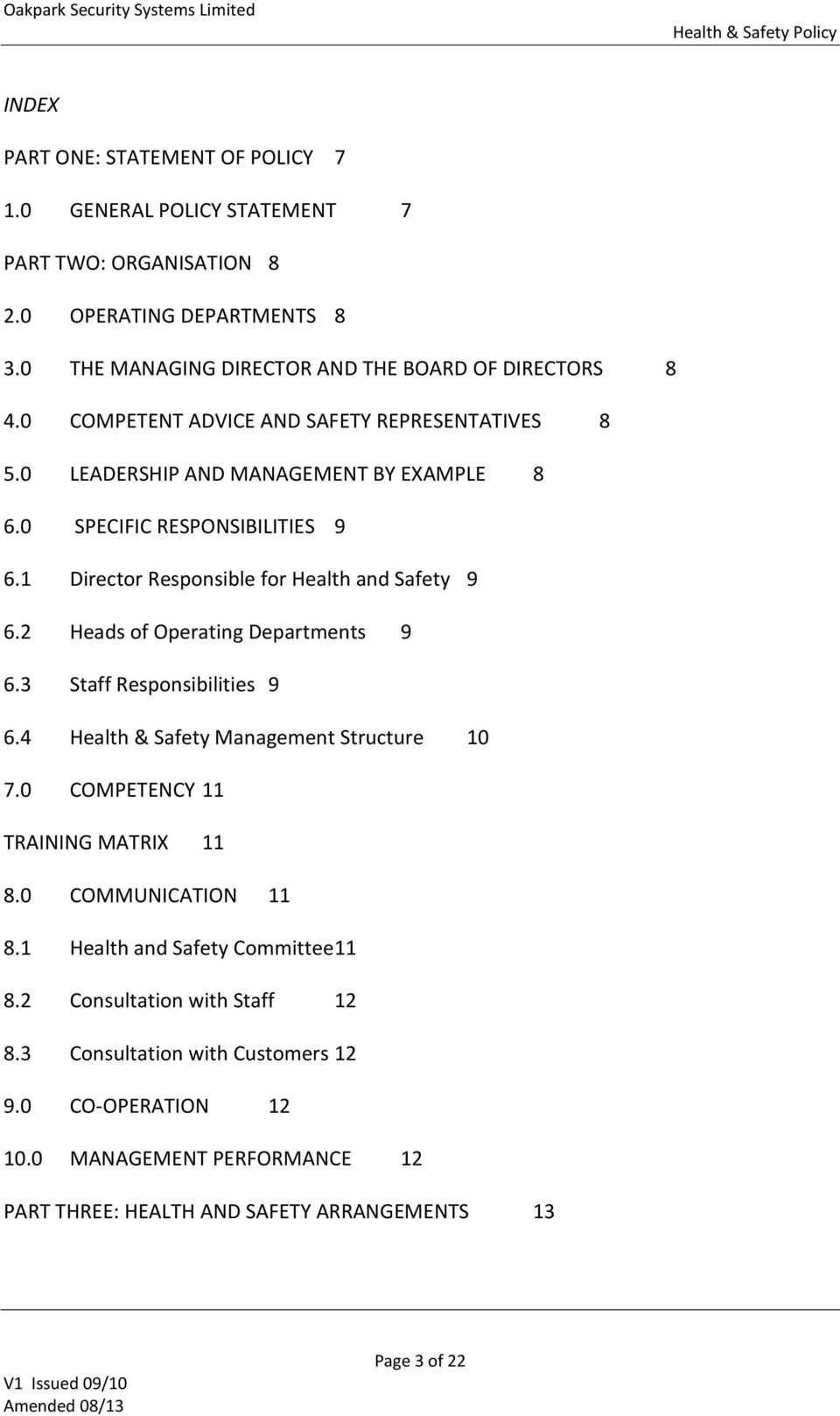 2 Heads of Operating Departments 9 6.3 Staff Responsibilities 9 6.4 Health & Safety Management Structure 10 7.0 COMPETENCY 11 TRAINING MATRIX 11 8.0 COMMUNICATION 11 8.