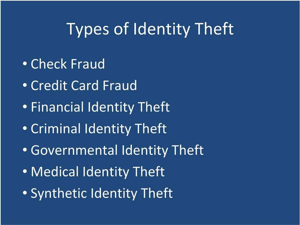 Identity Theft Governmental Identity Theft