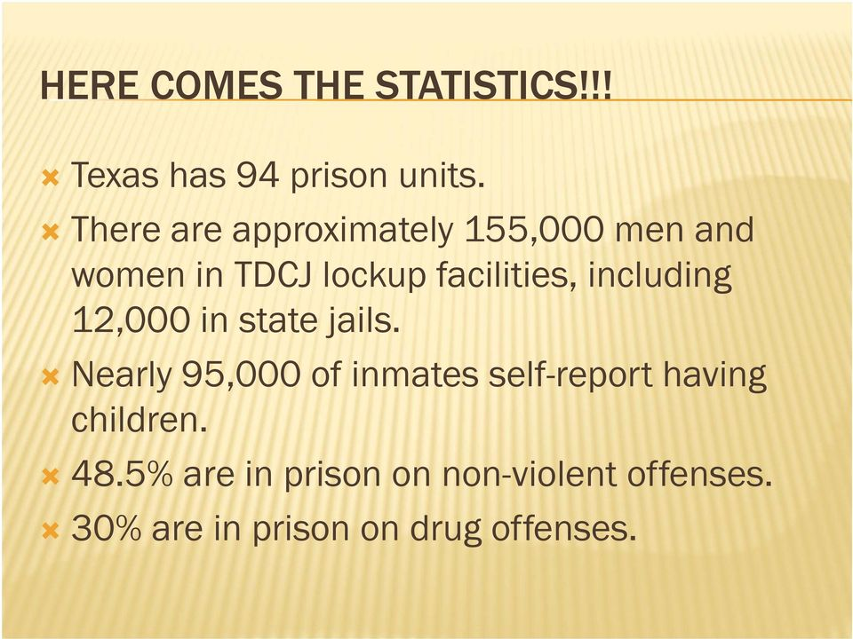 including 12,000 in state jails.