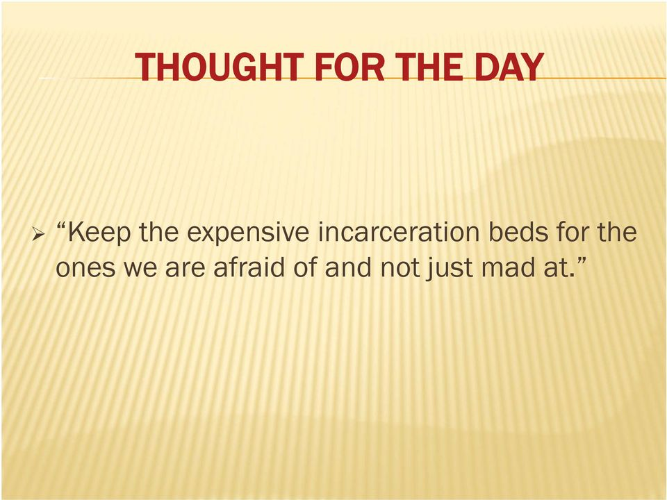 incarceration beds for the