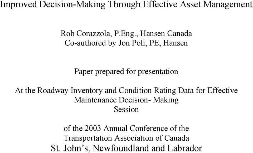 Roadway Inventory and Condition Rating Data for Effective Maintenance Decision- Making Session