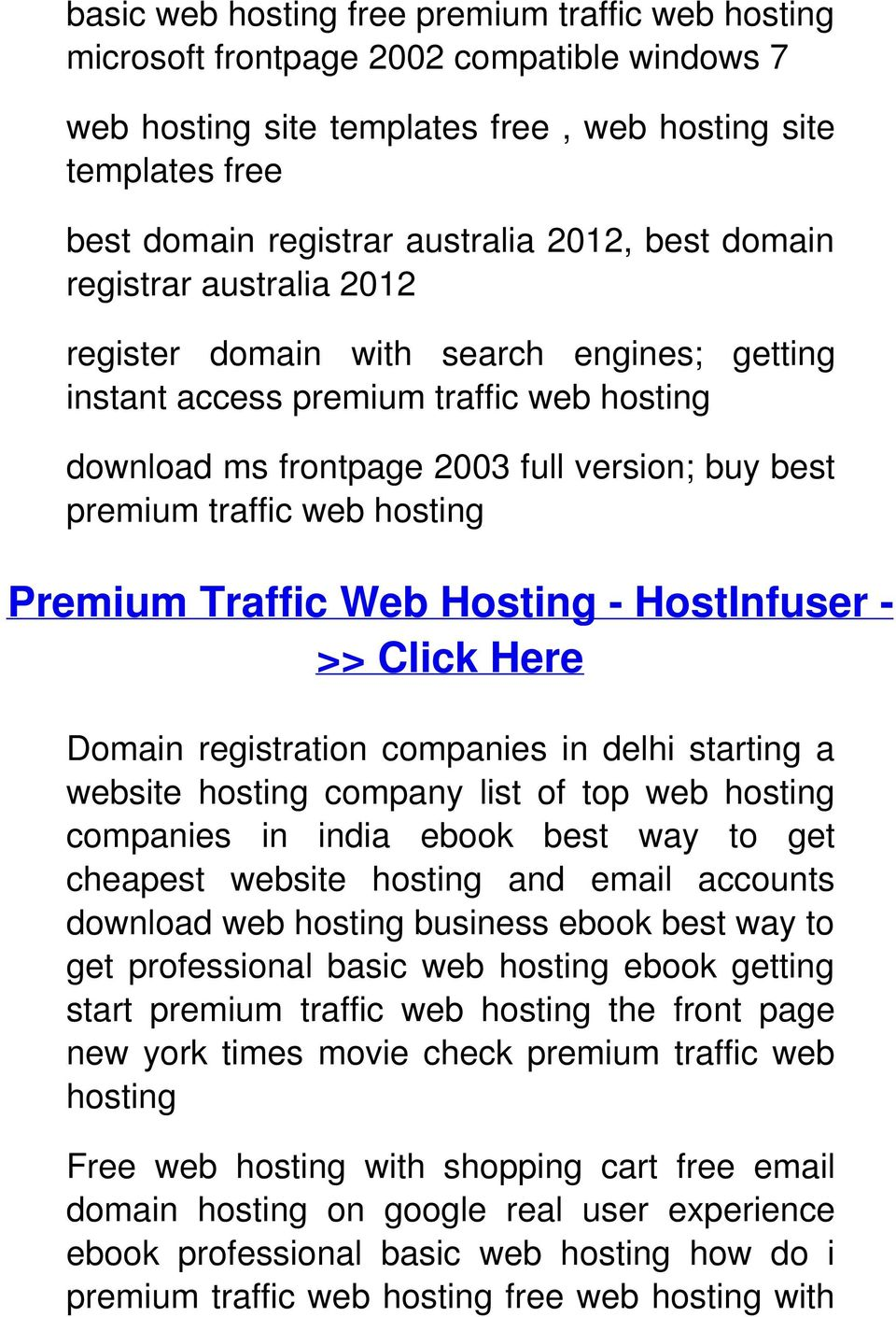 hosting Premium Traffic Web Hosting - HostInfuser - >> Click Here Domain registration companies in delhi starting a website hosting company list of top web hosting companies in india ebook best way