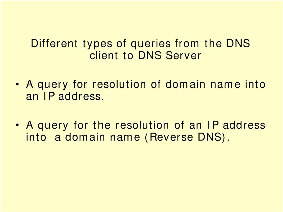 name into an IP address.