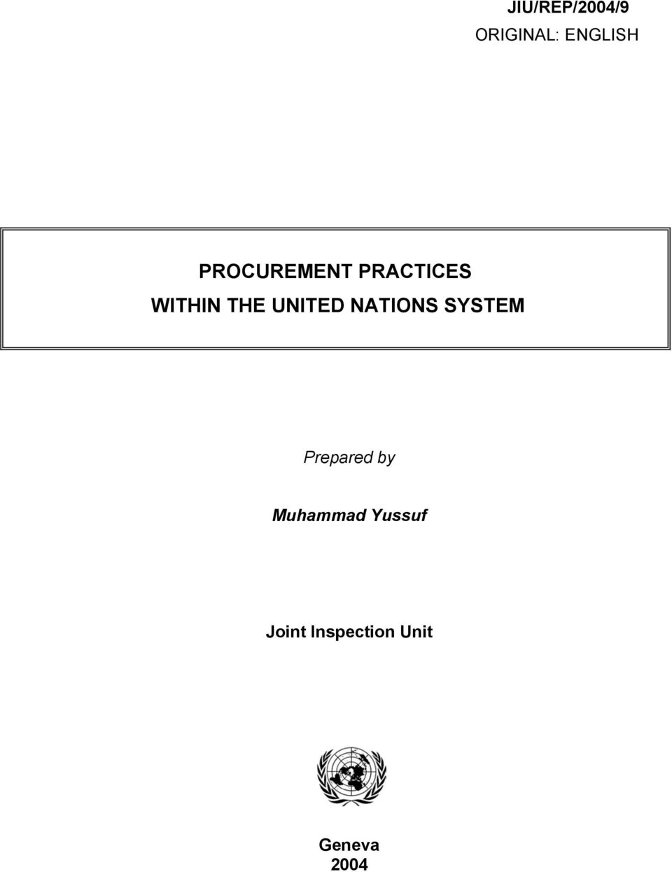 UNITED NATIONS SYSTEM Prepared by