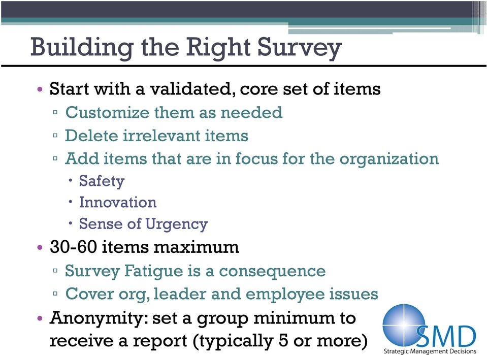 Innovation Sense of Urgency 30-60 items maximum Survey Fatigue is a consequence Cover org,