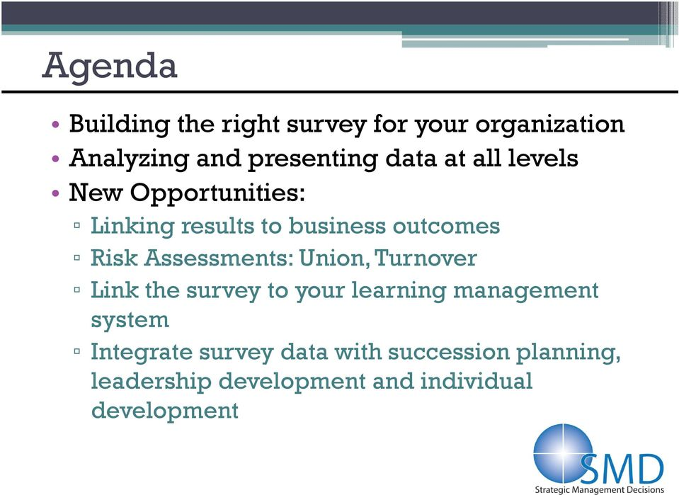 Assessments: Union, Turnover Link the survey to your learning management system
