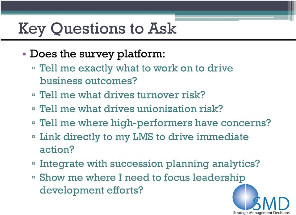 Tell me where high-performers have concerns? Link directly to my LMS to drive immediate action?
