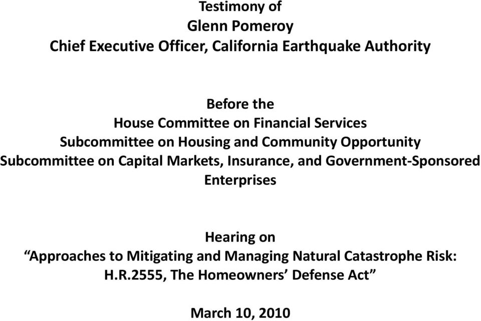 Subcommittee on Capital Markets, Insurance, and Government Sponsored Enterprises Hearing on