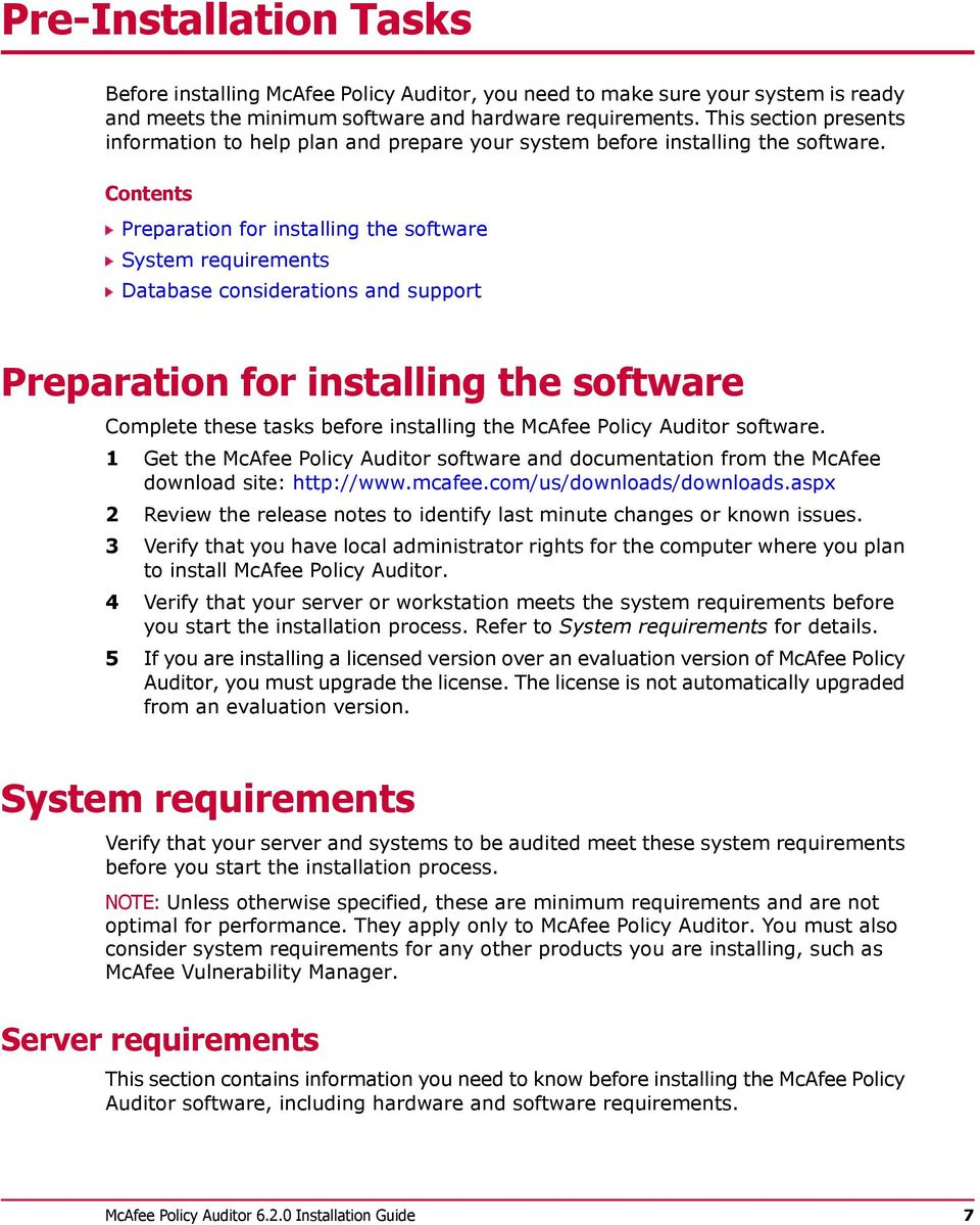Contents Preparation for installing the software System requirements Database considerations and support Preparation for installing the software Complete these tasks before installing the McAfee