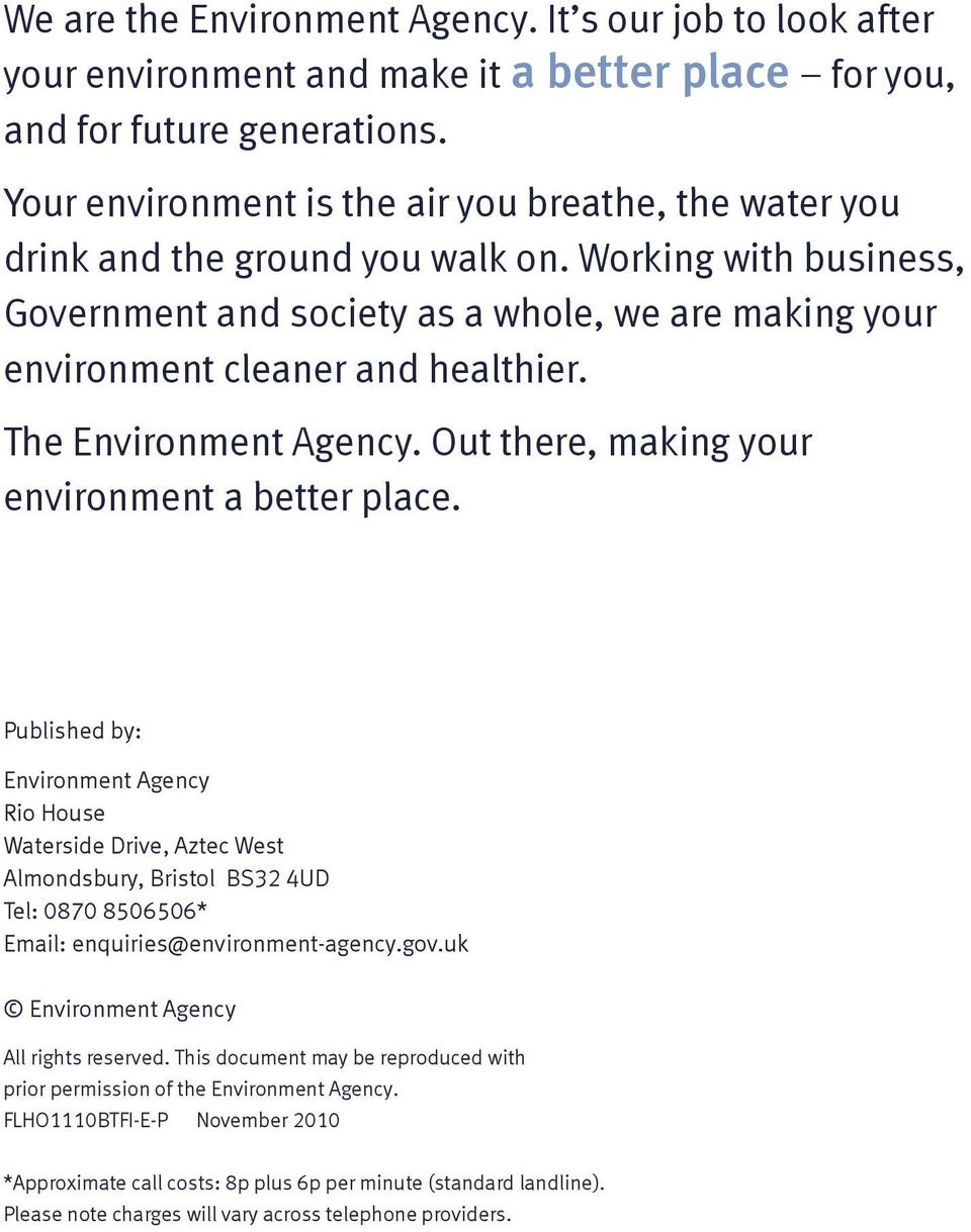 The Environment Agency. Out there, making your environment a better place.