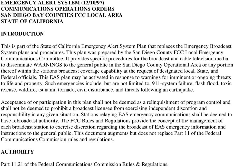 It provides specific procedures for the broadcast and cable television media to disseminate WARNINGS to the general public in the San Diego County Operational Area or any portion thereof within the