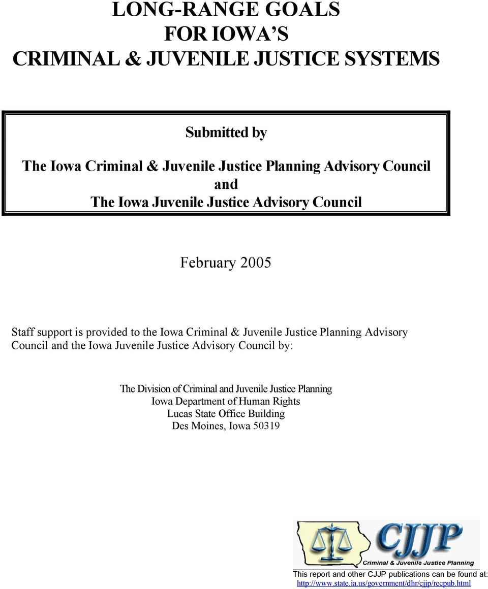 the Iowa Juvenile Justice Advisory Council by: The Division of Criminal and Juvenile Justice Planning Iowa Department of Human Rights Lucas State