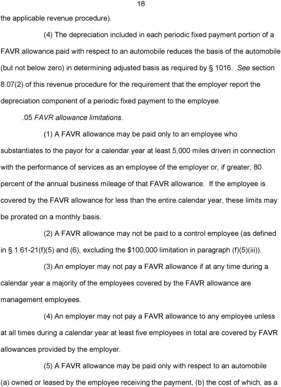adjusted basis as required by 1016. See section 8.07(2) of this revenue procedure for the requirement that the employer report the depreciation component of a periodic fixed payment to the employee.