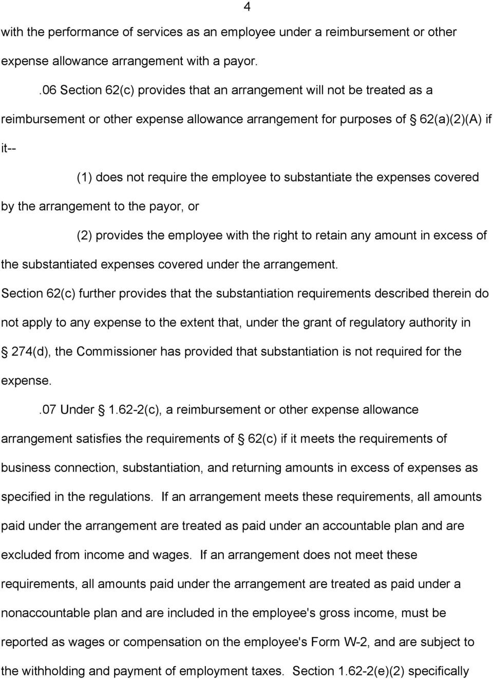 substantiate the expenses covered by the arrangement to the payor, or (2) provides the employee with the right to retain any amount in excess of the substantiated expenses covered under the