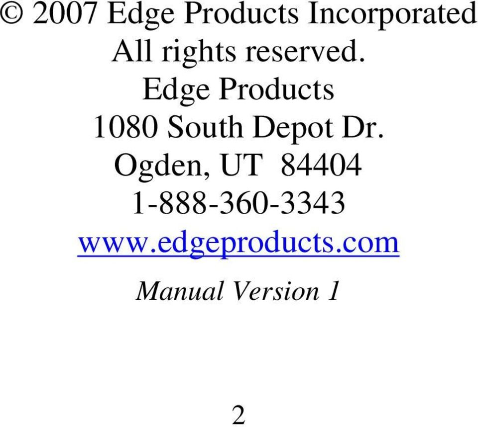 Edge Products 1080 South Depot Dr.