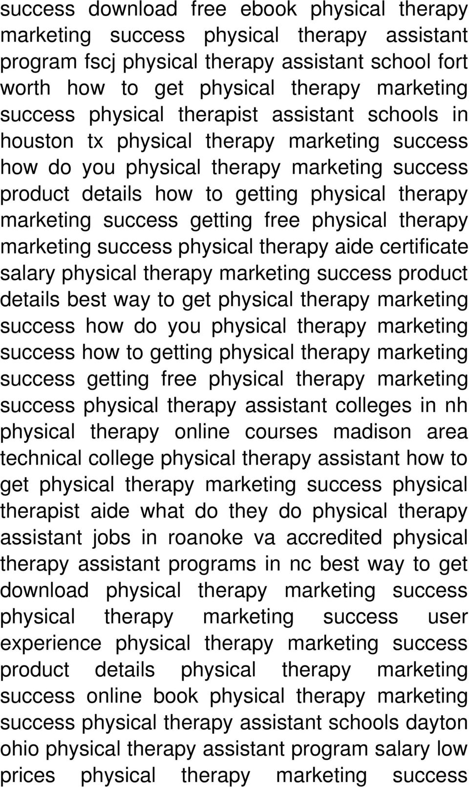 physical therapy aide certificate salary physical therapy marketing success product details best way to get physical therapy marketing success how do you physical therapy marketing success how to