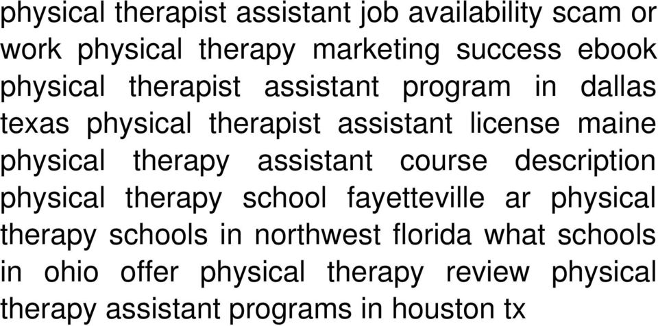 therapy assistant course description physical therapy school fayetteville ar physical therapy schools in