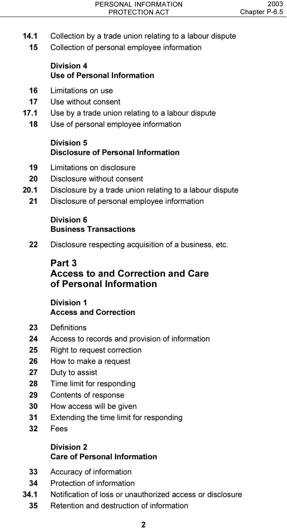 1 Disclosure by a trade union relating to a labour dispute 21 Disclosure of personal employee information Division 6 Business Transactions 22 Disclosure respecting acquisition of a business, etc.