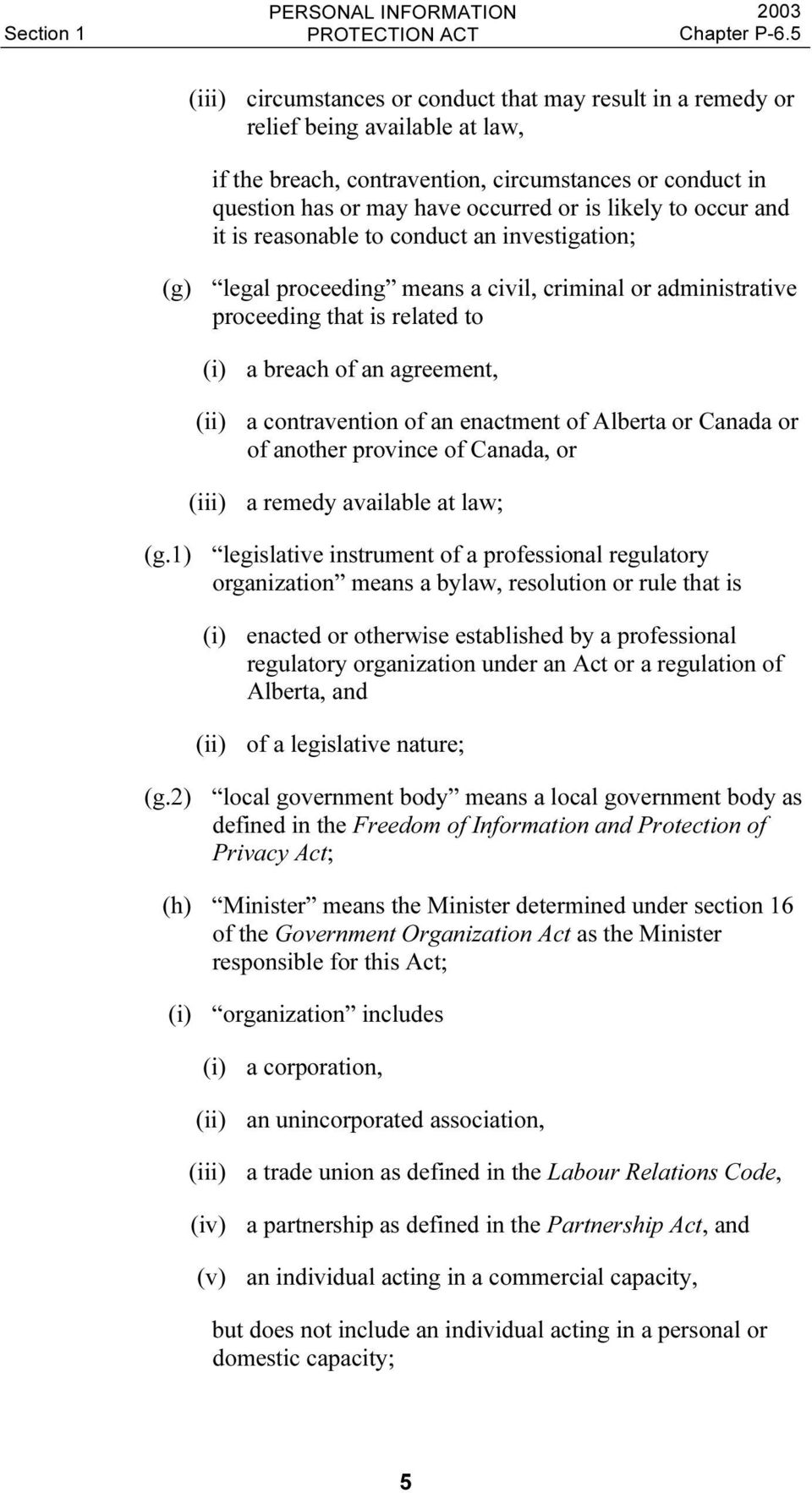 contravention of an enactment of Alberta or Canada or of another province of Canada, or (iii) a remedy available at law; (g.