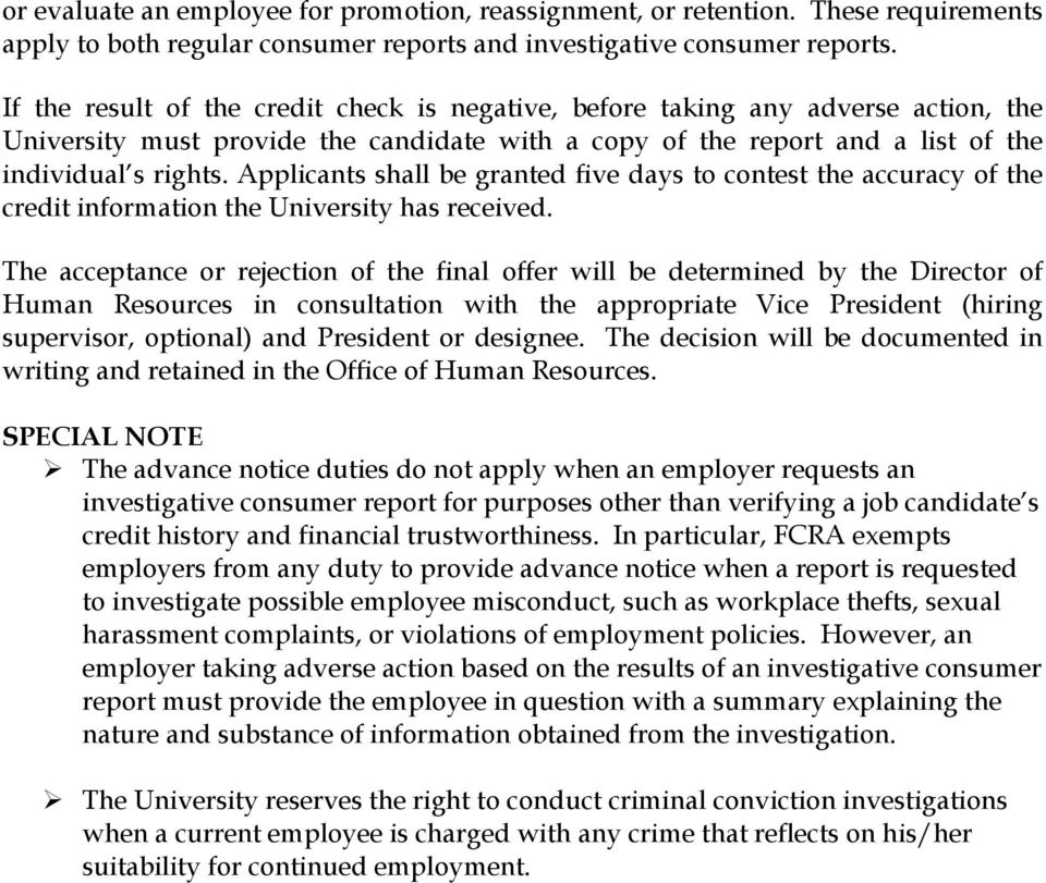 Applicants shall be granted five days to contest the accuracy of the credit information the University has received.