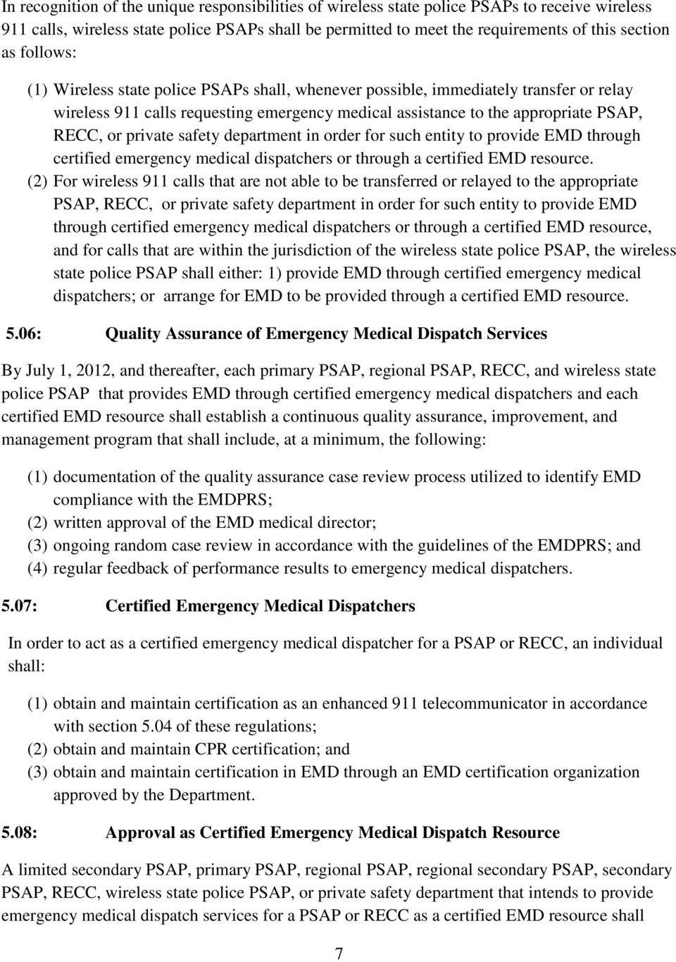 safety department in order for such entity to provide EMD through certified emergency medical dispatchers or through a certified EMD resource.