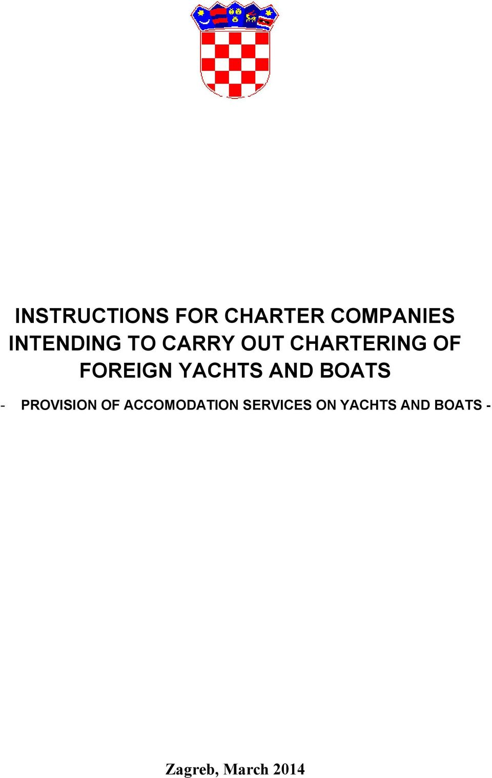 FOREIGN YACHTS AND BOATS - PROVISION OF