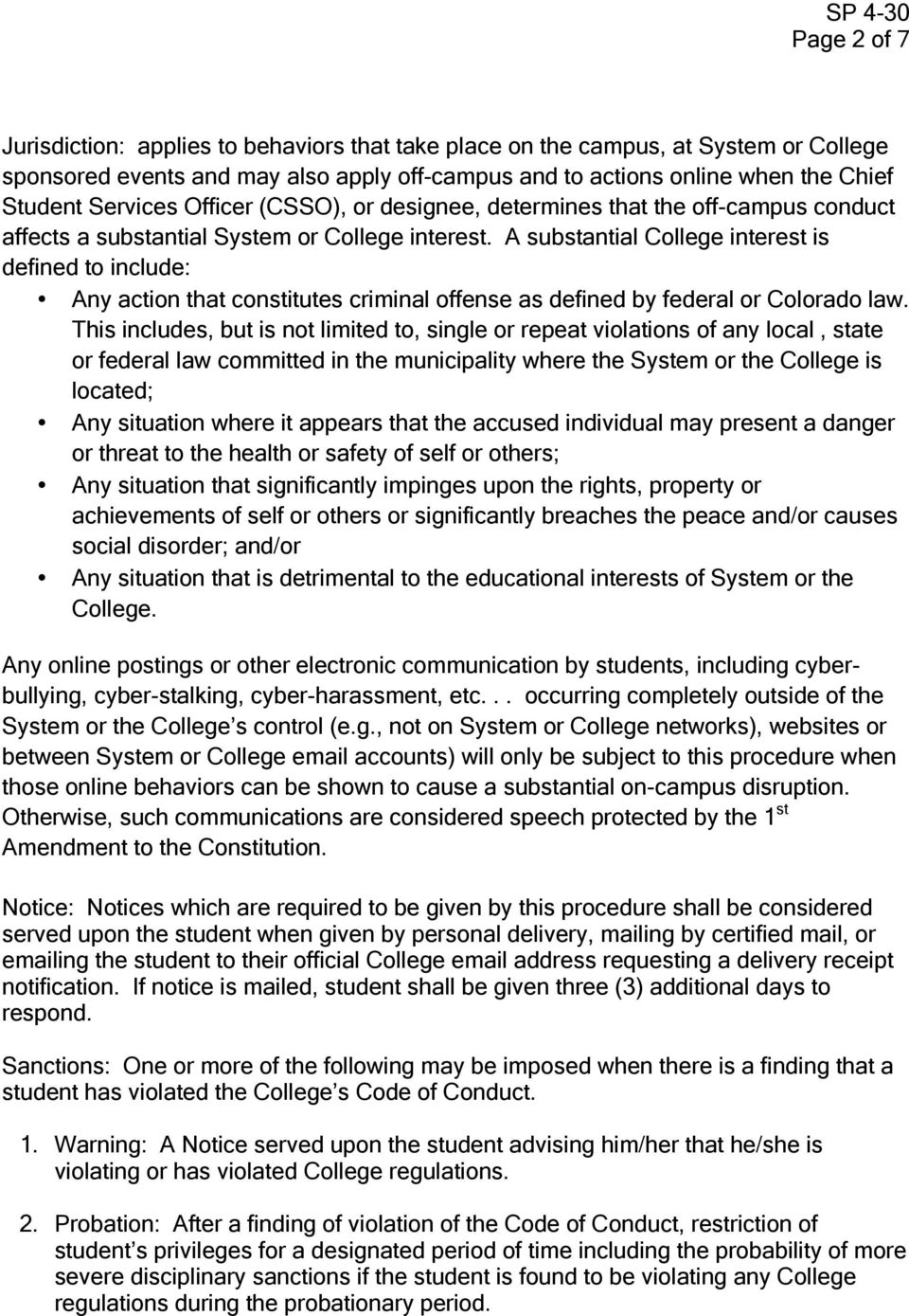 A substantial College interest is defined to include: Any action that constitutes criminal offense as defined by federal or Colorado law.