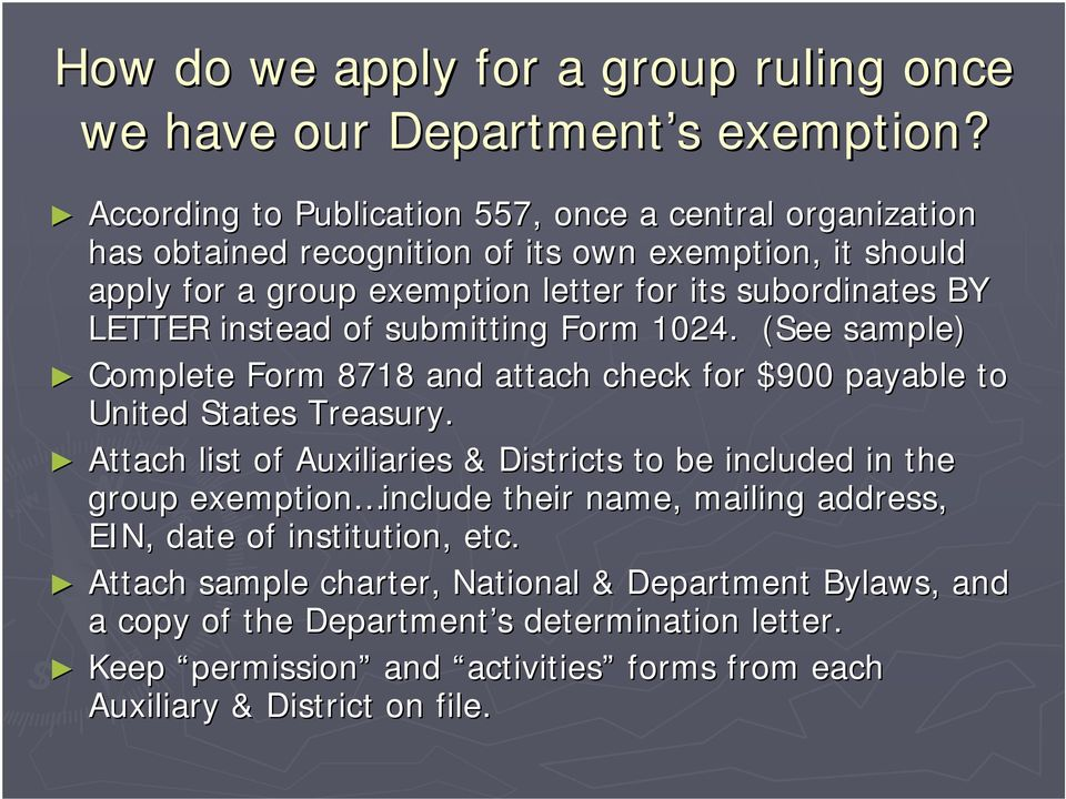 instead of submitting Form 1024. (See sample) Complete Form 8718 and attach check for $900 payable to United States Treasury.