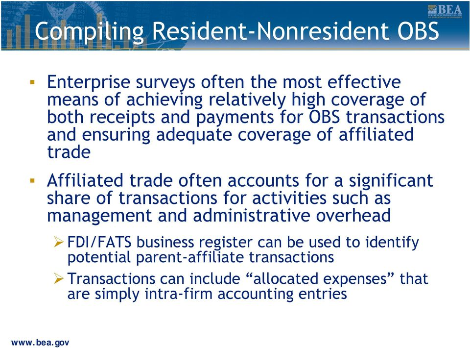 significant share of transactions for activities such as management and administrative overhead FDI/FATS business register can be used