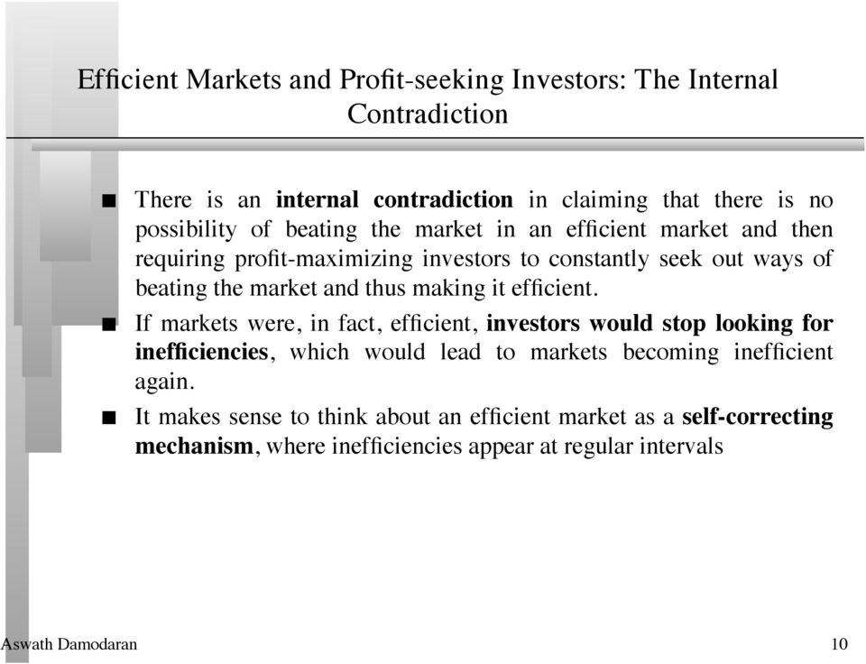 market and thus making it efficient.
