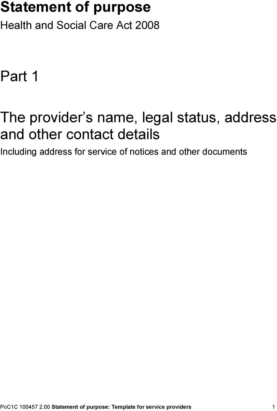 Including address for service of notices and other documents
