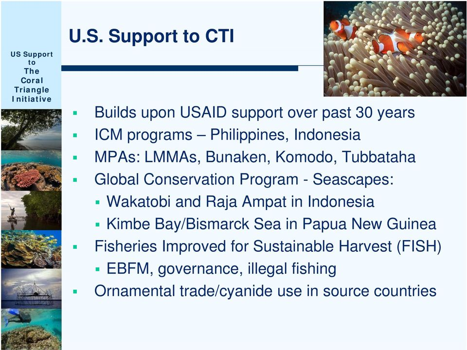 Ampat in Indonesia Kimbe Bay/Bismarck Sea in Papua New Guinea Fisheries Improved for Sustainable