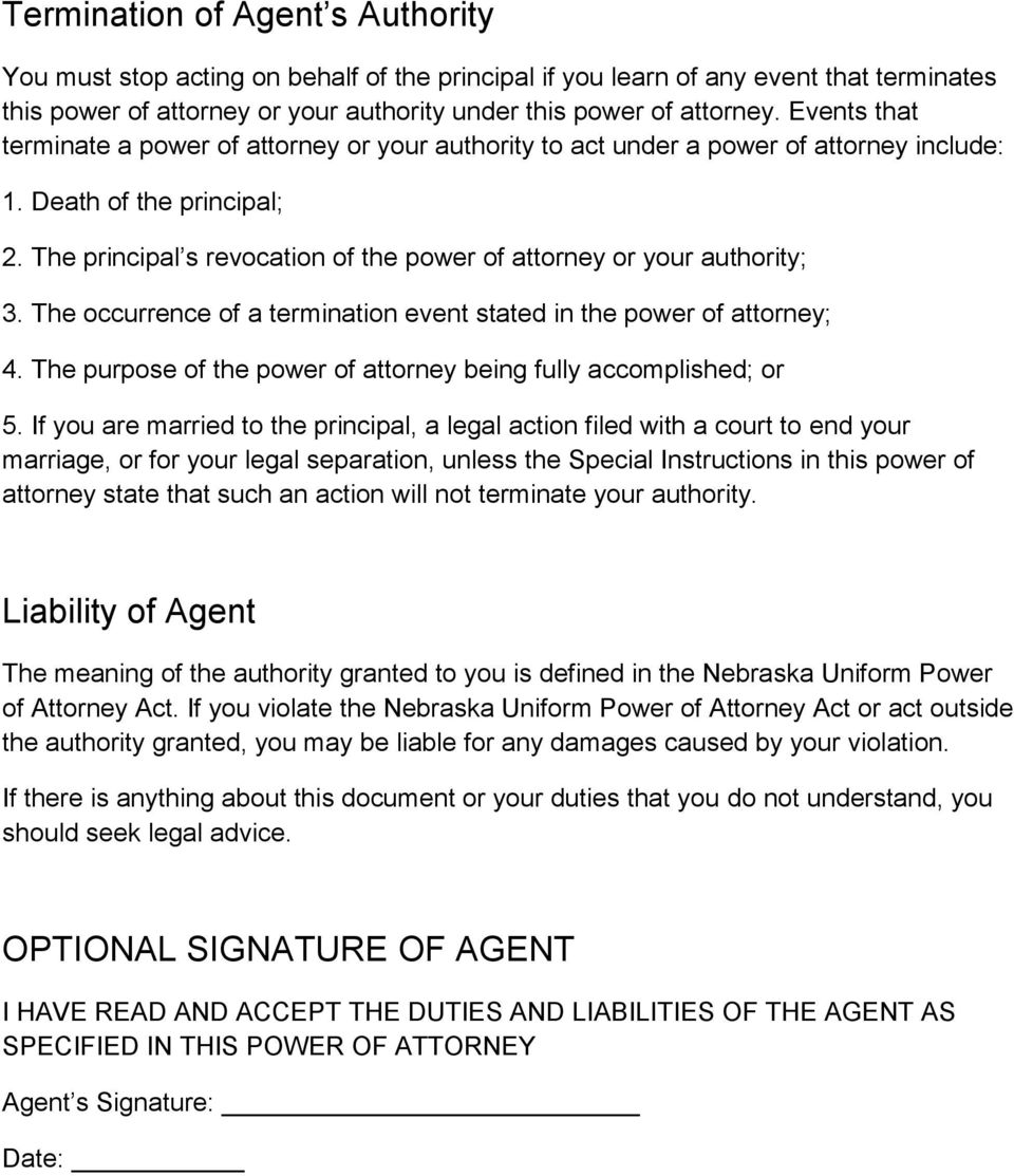 The principal s revocation of the power of attorney or your authority; 3. The occurrence of a termination event stated in the power of attorney; 4.