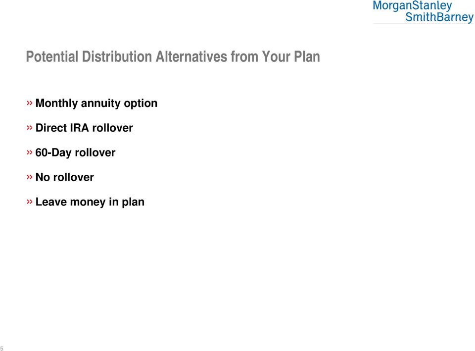 option» Direct IRA rollover» 60-Day