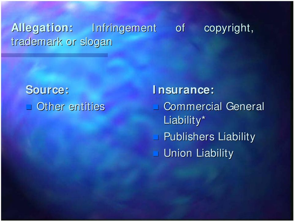 entities Insurance: Commercial General