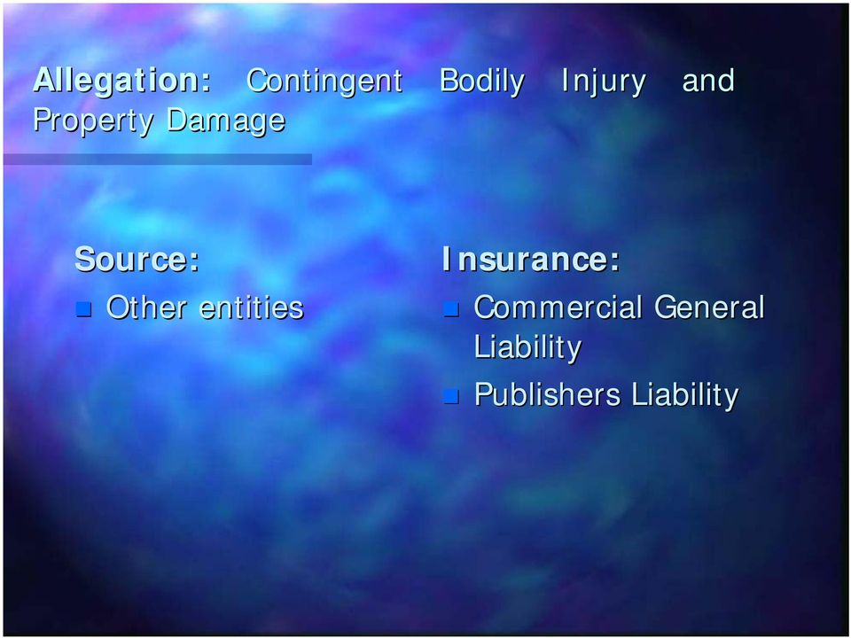 Other entities Insurance: