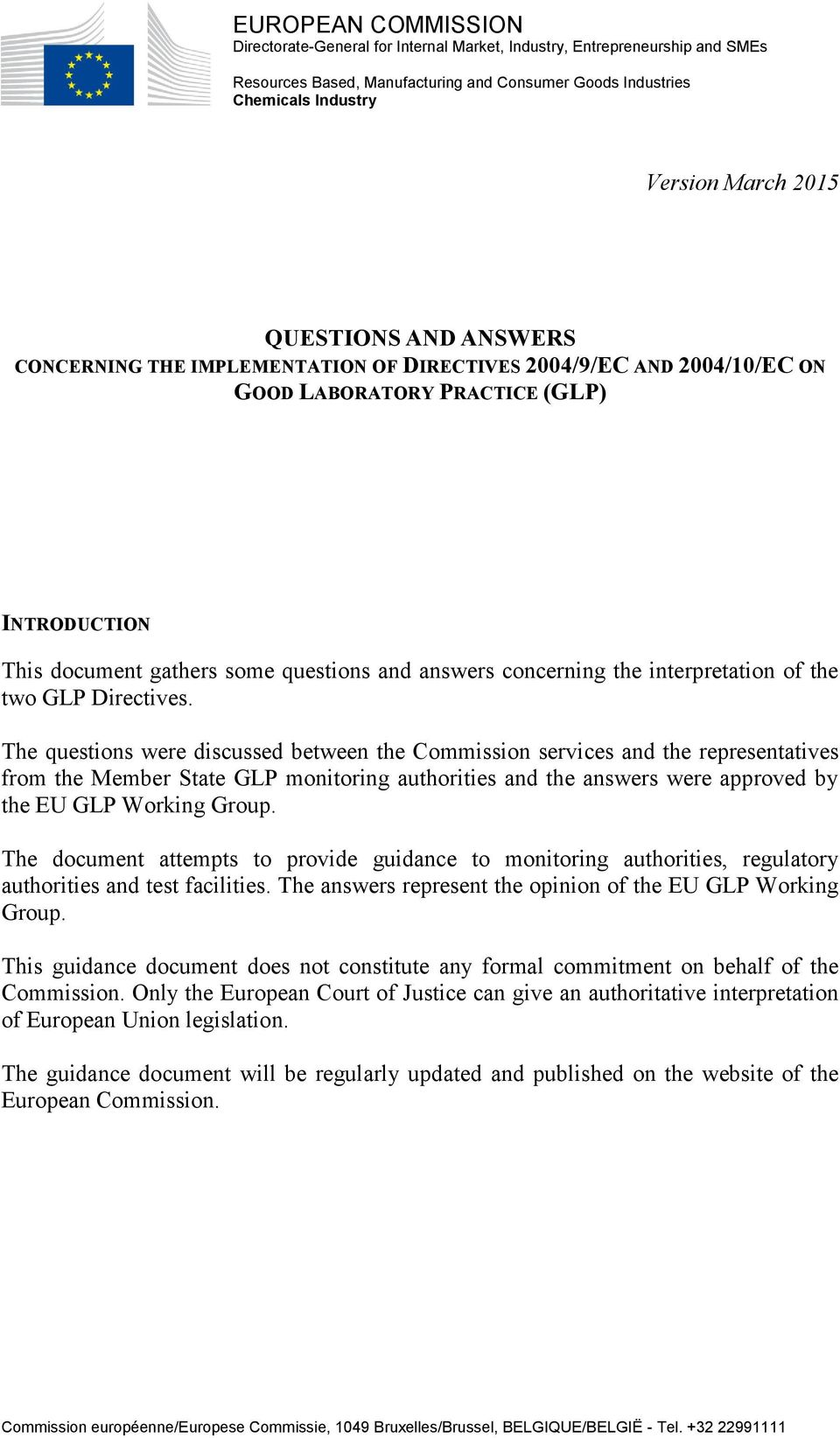 the interpretation of the two GLP Directives.