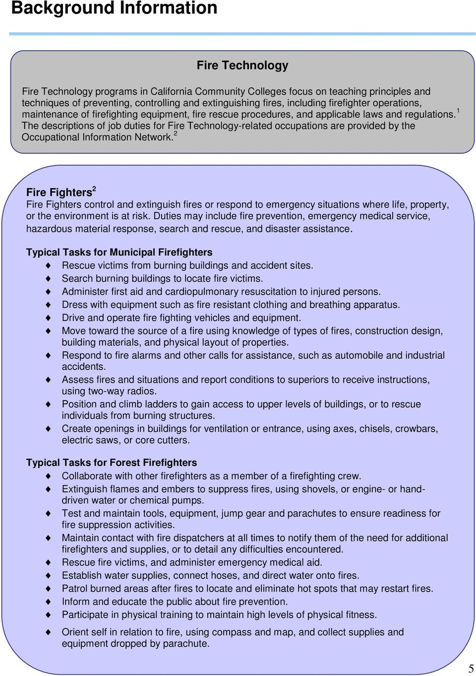 1 The descriptions of job duties for Fire Technology-related occupations are provided by the Occupational Information Network.